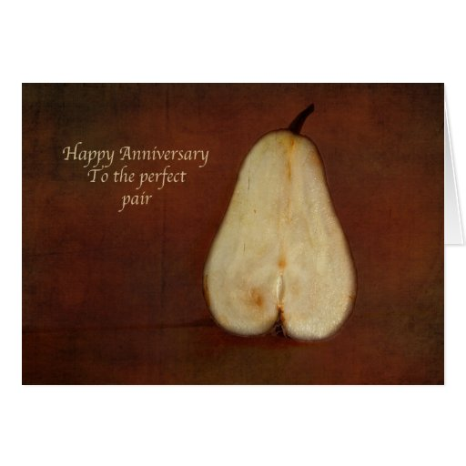 Perfect For Anniversary Cards And: Happy Anniversary To The Perfect Pair Card