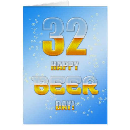 Happy Beer Day 32nd Birthday Card