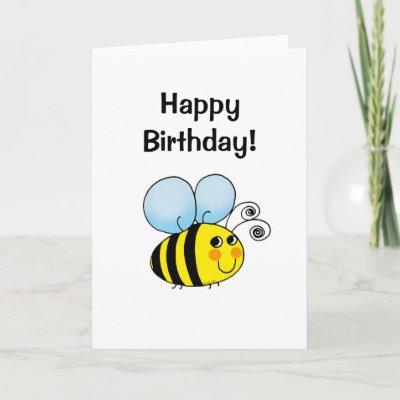 http://rlv.zcache.com/happy_birthday_bumble_bee_card-p137318914861728881qiae_400.jpg