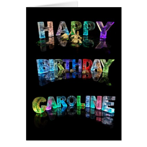 Happy Birthday Caroline Card