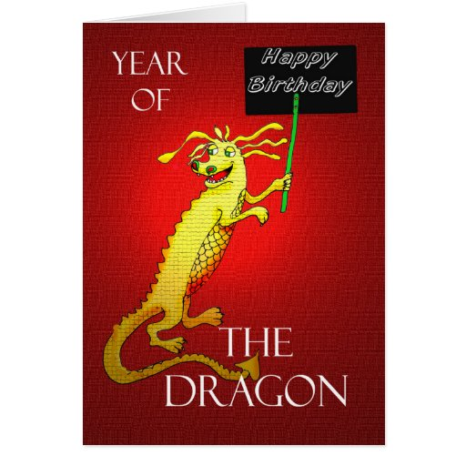 Happy Birthday, Chinese Year Of The Dragon. Card