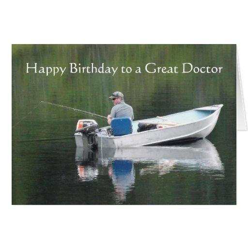 Happy Birthday Doctor Great Day Fishing Lake Boat Greeting