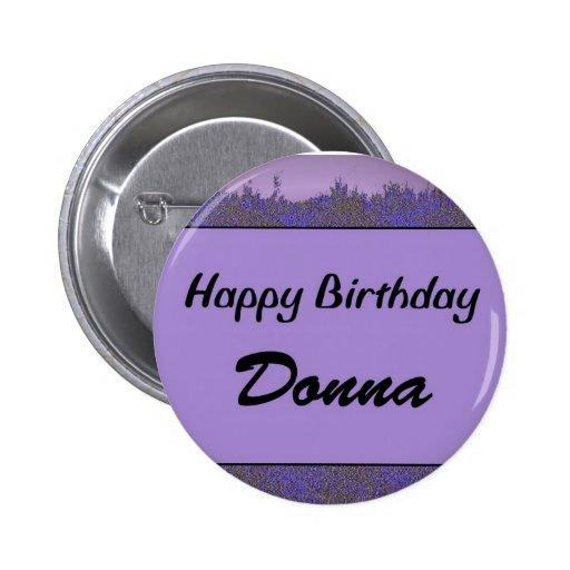 Happy Birthday Donna Pinback Buttons