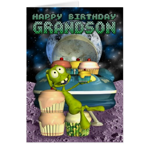 Happy Birthday Grandson, Out Of This World, Alien Greeting