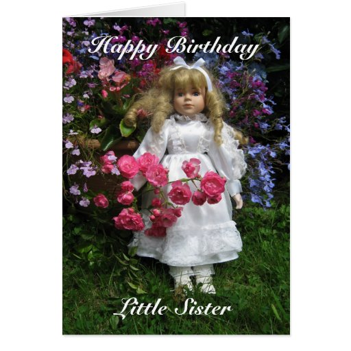Happy Birthday Little Sister Greeting Cards