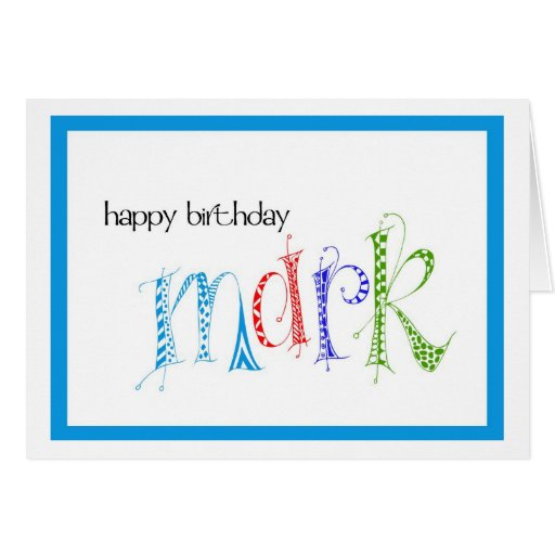 Happy Birthday Mark Card