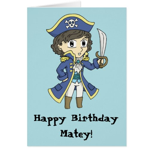 Happy Birthday Matey - Pirate Birthday Card