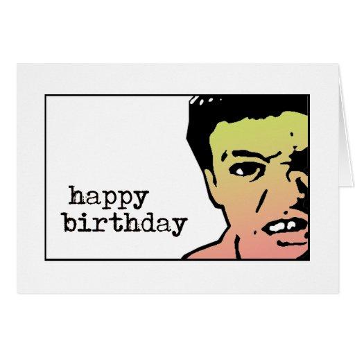 Happy Birthday Mean Greeting Card