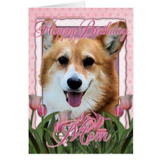 Happy Birthday Mom - Corgi - Owen Card