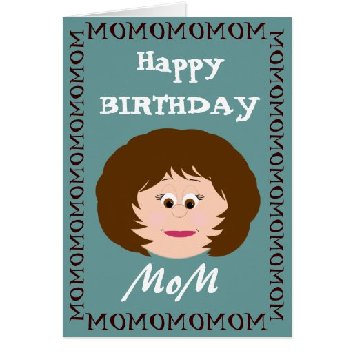 Happy Birthday Mom (Son) Greeting Card | Zazzle