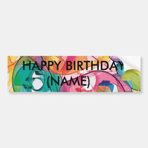 Happy Birthday Personalized Bumper Sticker