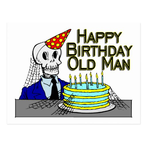 Dirty Old Man Birthday Quotes Quotesgram: Happy Birthday Old Man Quotes. QuotesGram