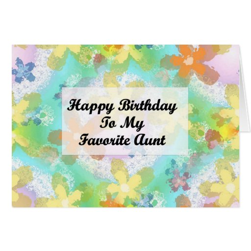 Happy Birthday To My Favorite Aunt Greeting Card