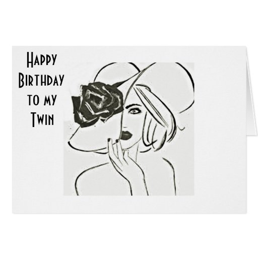 HAPPY BIRTHDAY TO MY TWIN-BE HAPPY RELAX AND ENJOY CARD