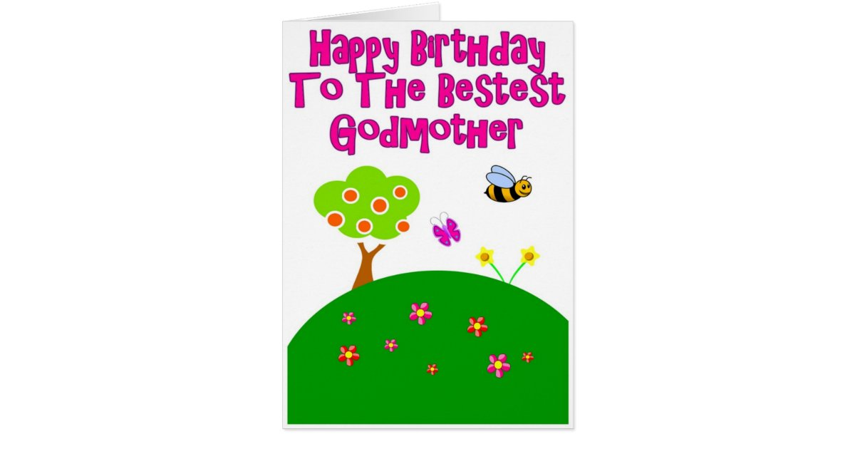 45 Best Birthday Wishes For Godmother: Happy Birthday To The Bestest Godmother Card
