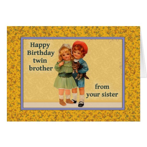 Happy Birthday To Twin Brother From Twin Sister Greeting