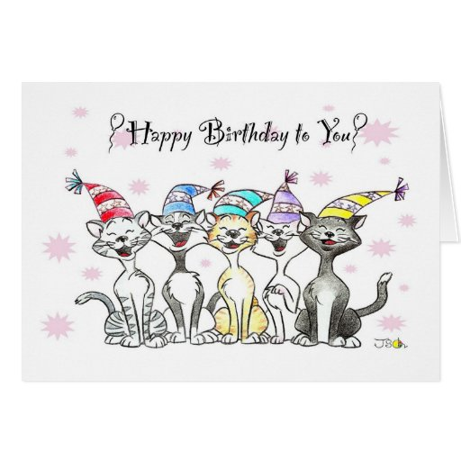 Happy Birthday To You (singing Cats) Greeting Card