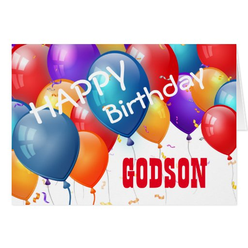 Happy Birthday With Balloons GODSON Greeting Card