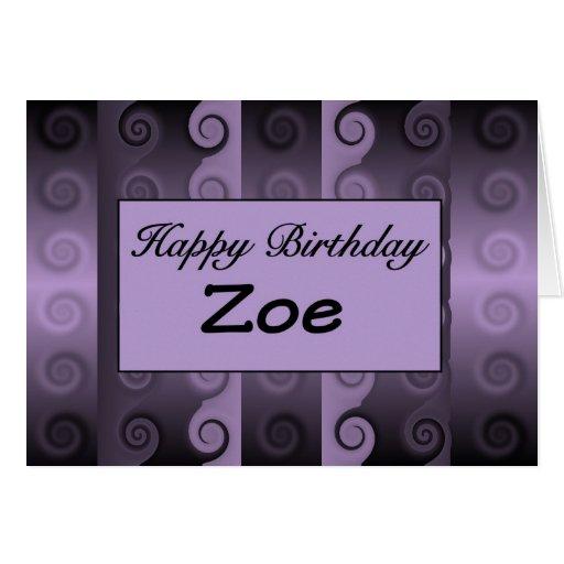 Happy Birthday Zoe Greeting Card