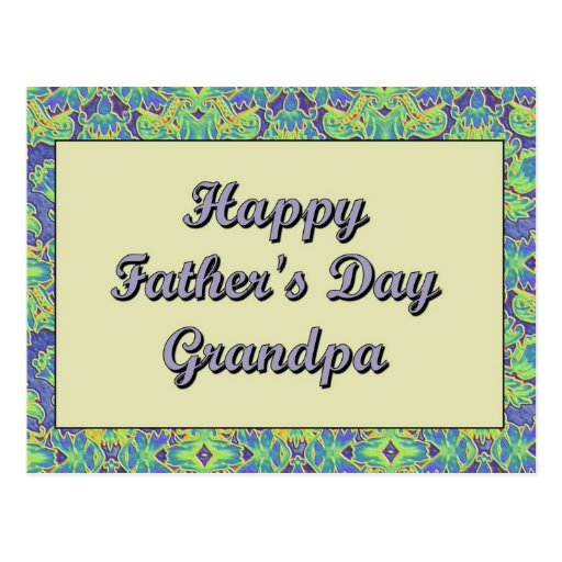 Happy Father's Day Grandpa Postcard | Zazzle