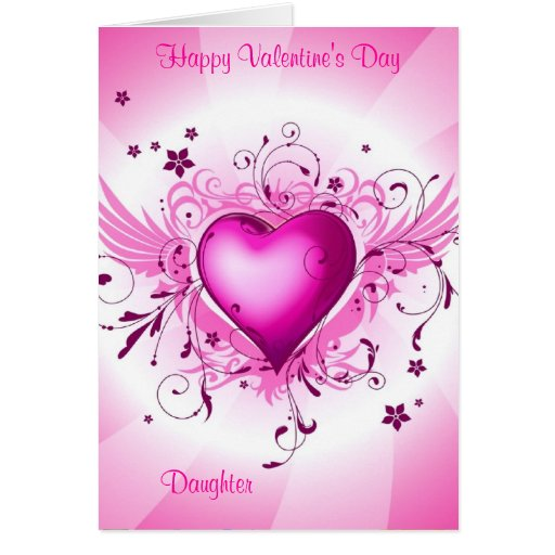Happy Valentine's Day Daughter Greeting Cards