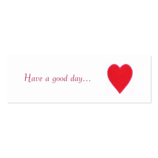 Have A Good Day.., Red Heart Gift, Give Away Cards
