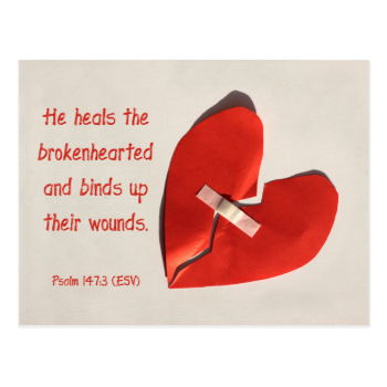Healer of Broken Hearts Psalm 147:3 Scripture Art Postcard
