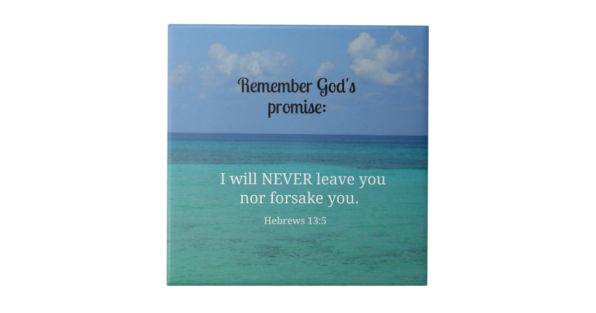 Hebrews 13 5 I Will Never Leave You Nor Forsake Tile