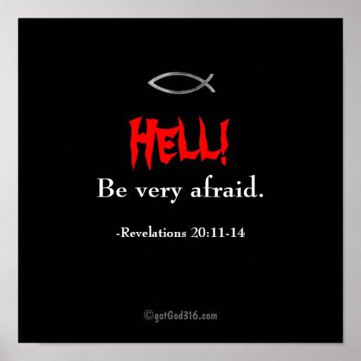 Be Very Afraid: Hell! Be Very Afraid GotGod316.com Posters