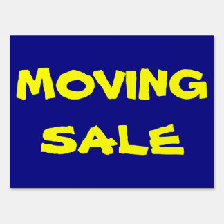 Moving Sale Yard Signs Moving Sale Lawn Signs