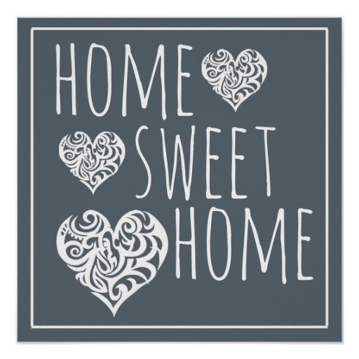 Home Sweet Home Decor Poster