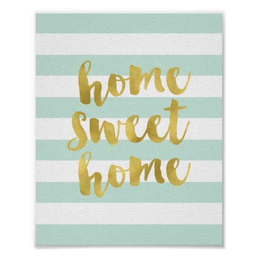 Home Sweet Home Gold and Mint | Art Print | Zazzle