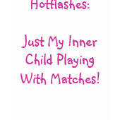 Hot Flashes - an Inner Child nightie shirt