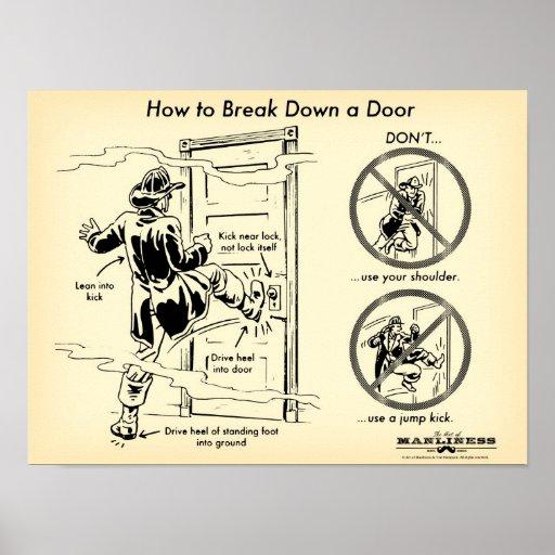 how to kick down a door print zazzle. Black Bedroom Furniture Sets. Home Design Ideas