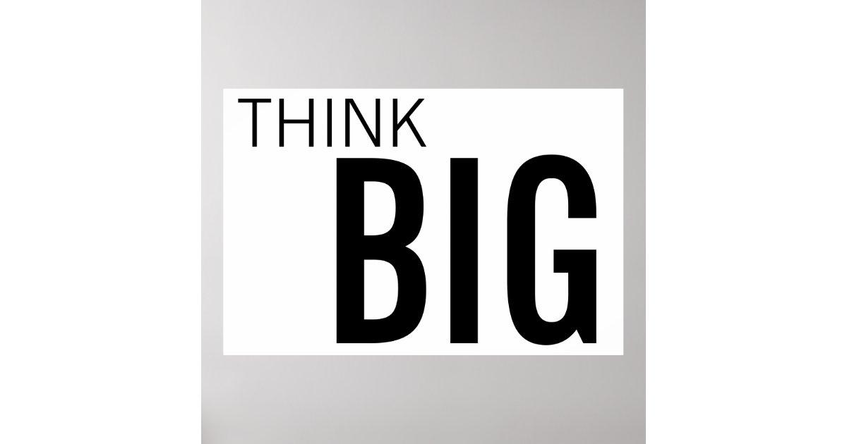 Think big midget poster