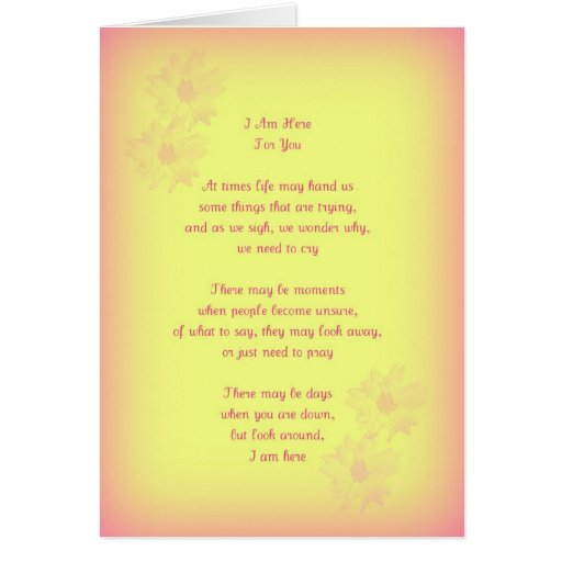 I Am Here For You, Original Poetry, Greeting Card | Zazzle