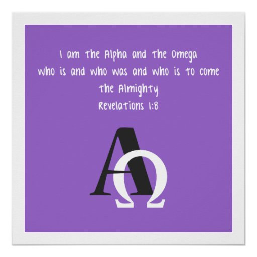 I Am The Alpha And The Omega Poster