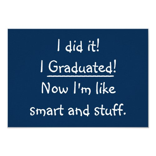 Humorous Graduation Quotes: I Smiled You: Smart And Stuff