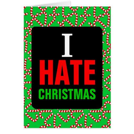 I Hate Christmas Greeting Card