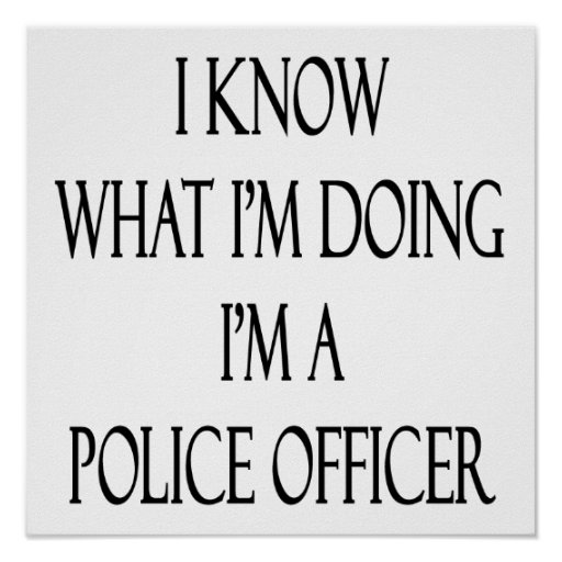 Im dating a police officer. HELP