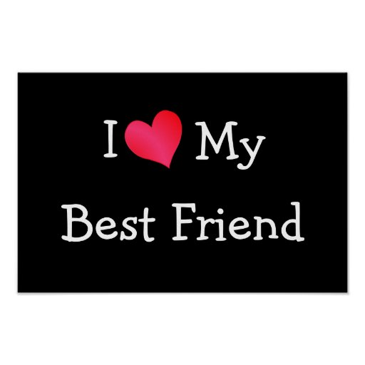 I Love You My Friend Quotes: I Love My Best Friend Quotes. QuotesGram
