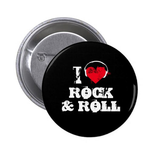 I love rock and roll button | Zazzle