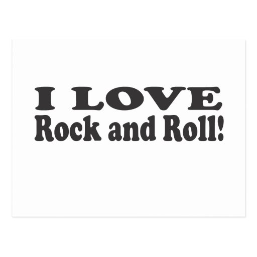 I Love Rock and Roll! Postcard | Zazzle