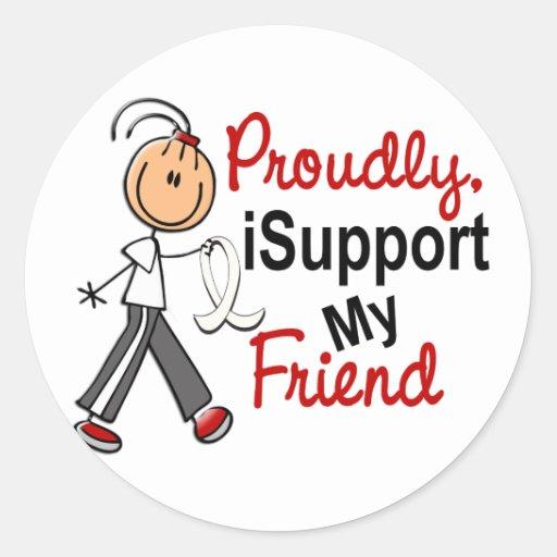 I Support My Friend SFT (Bone / Lung Cancer) Round Sticker ...