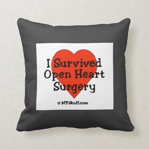 I Survived Open Heart Surgery Pillow Zazzle