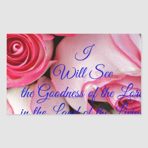 I will see the goodness of lord