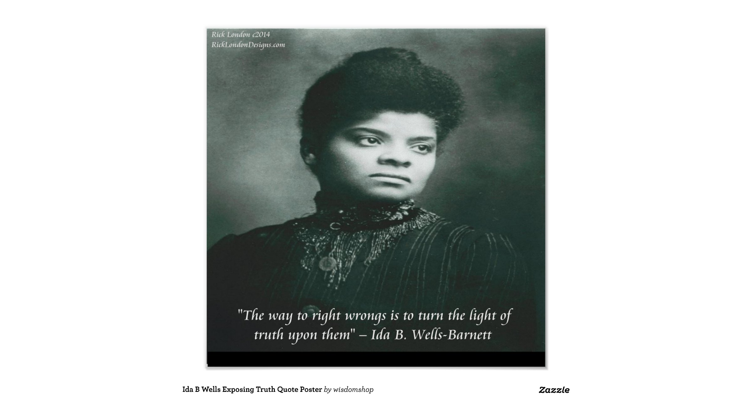 Exposing The Truth Quotes: Ida_b_wells_exposing_truth_quote_poster