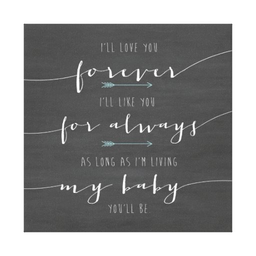 I Ll Love You Forever Quote: I'll Love You Forever Canvas, Typography, Quote Canvas
