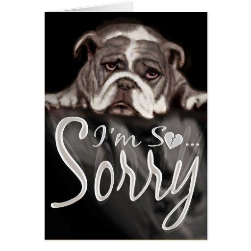 Sad Sorry Images: I'm Sorry Sad Bulldog Black And White Note Cards