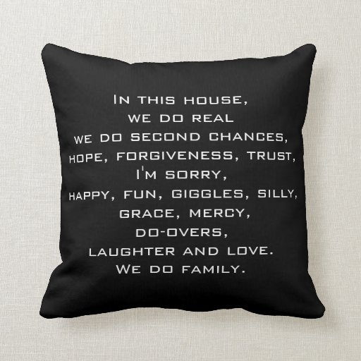 Quotes On Forgiveness And Second Chances: In This House Quote Throw Pillow Pillows